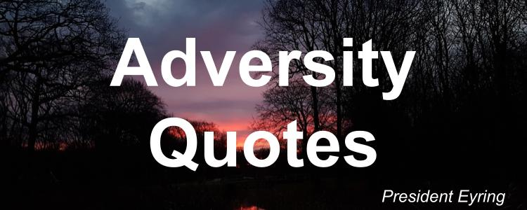 adversity-quotes-henry-b-eyring