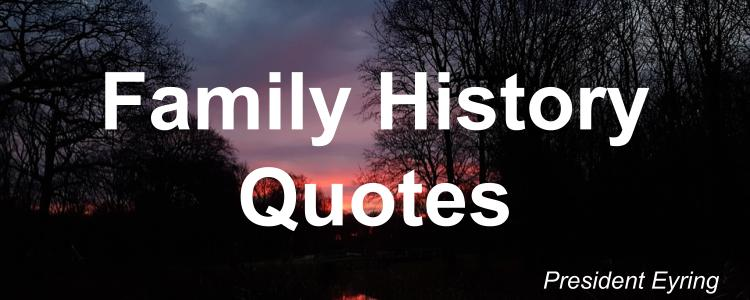 family-history-quotes-henry-b-eyring