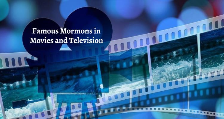 FamousMormonsinMoviesand TelevisionTitle