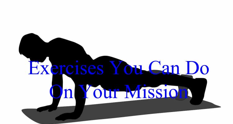 exercises on your mission