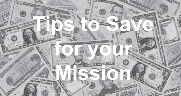save money for mission