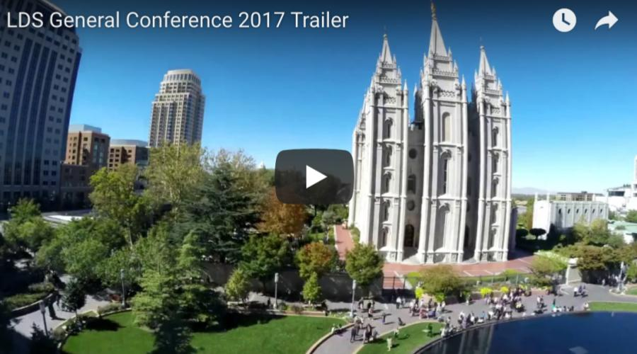 lds general conference trailer 2017